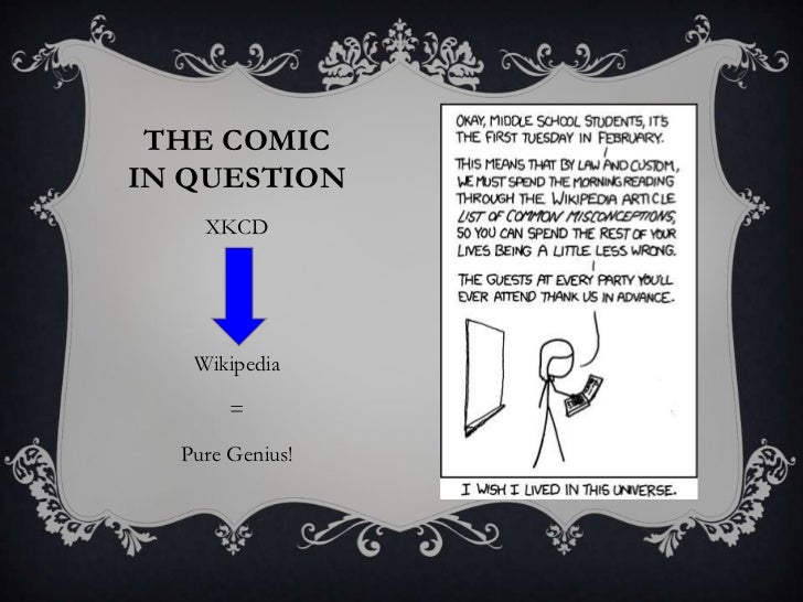 Common Misconceptions - XKCD + Wikipedia