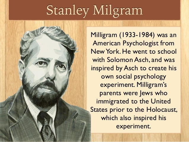 the experiments and conclusions of stanley milgram and solomon asch on the flaws of the human mind i Asch conformity studies (asch line studies)  what can we learn from the milgram experiment this is the currently selected item  or individuals in an out-group, behave a certain way based on inherent characteristics or personalities or flaws, all the while saying that we, or our in-group would only behave this way because of the.