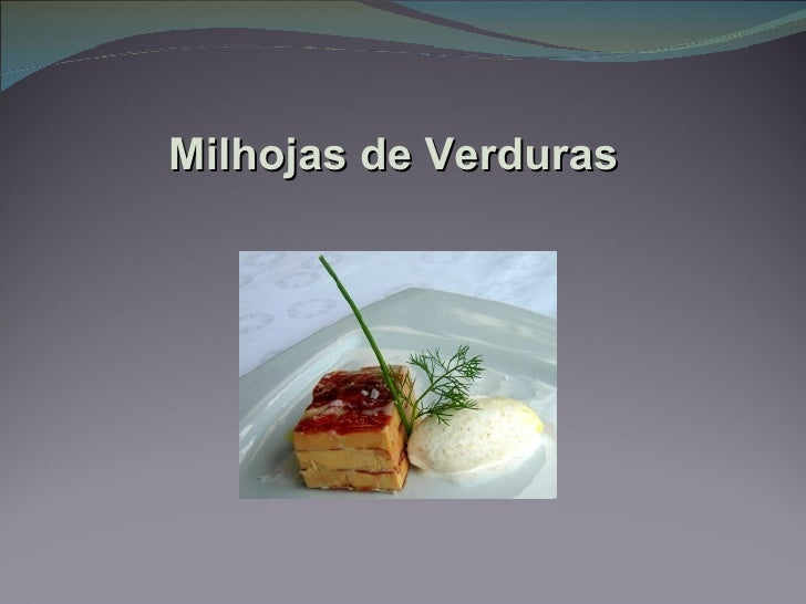 Milhojas de Verduras