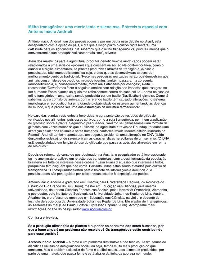 Milho transgênico: uma morte lenta e silenciosa. Entrevista especial com Antônio Inácio Andrioli Antônio Inácio Andrioli, ...