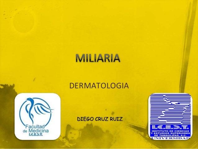 DERMATOLOGIA DIEGO CRUZ RUIZ