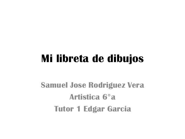 Dibujos De Mi Libreta: Mi Libreta De Dibujos