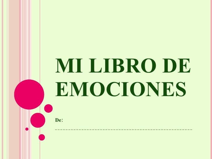 MI LIBRO DE EMOCIONES De: ____________________________________________________