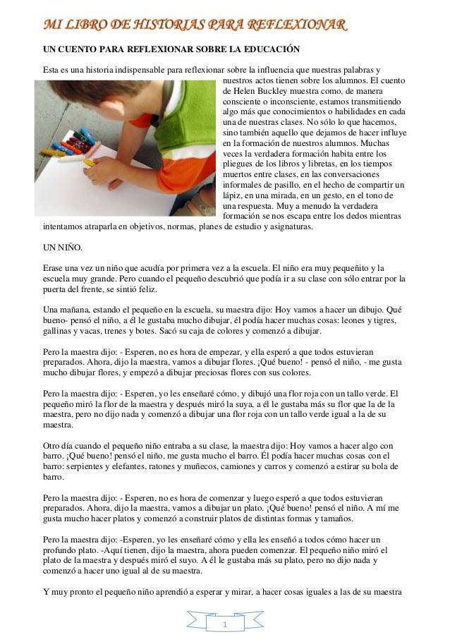 UN CUENTO PARA REFLEXIONAR SOBRE LA EDUCACIÓN  Esta es una historia indispensable para reflexionar sobre la influencia que...