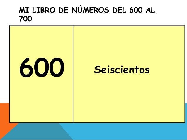 Mi libro de números del 600 al 700