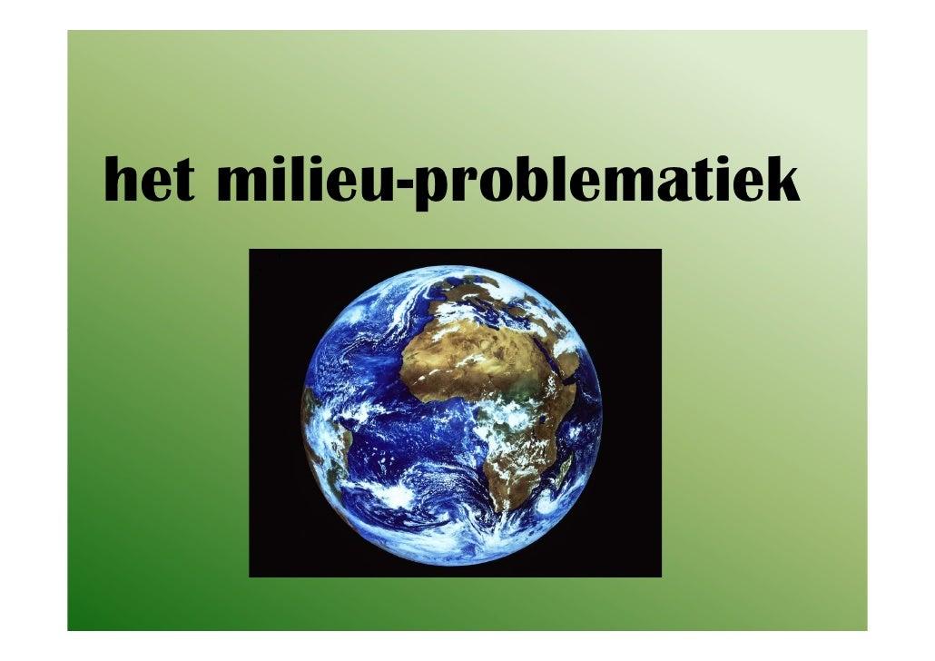 het milieu-problematiek
