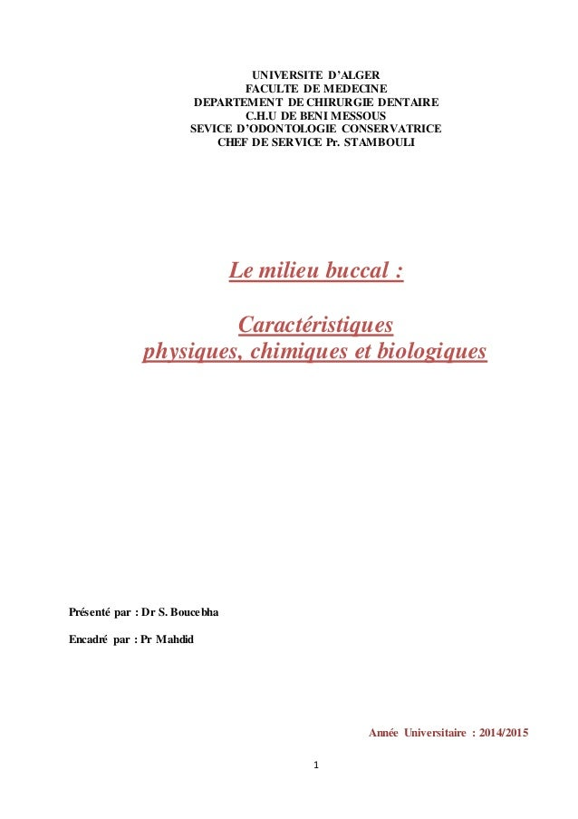 1 UNIVERSITE D'ALGER FACULTE DE MEDECINE DEPARTEMENT DE CHIRURGIE DENTAIRE C.H.U DE BENI MESSOUS SEVICE D'ODONTOLOGIE CONS...