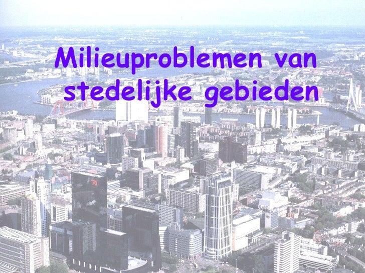 Milieuproblemen van  stedelijke gebieden