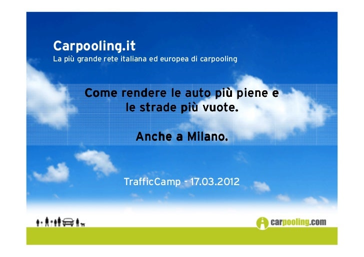 Carpooling.itLa più grande rete italiana ed europea di carpooling        Come rendere le auto più piene e                 ...