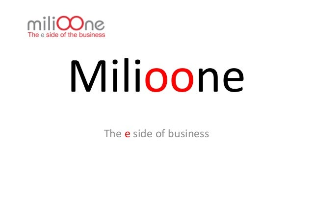 Milioone   The e side of business