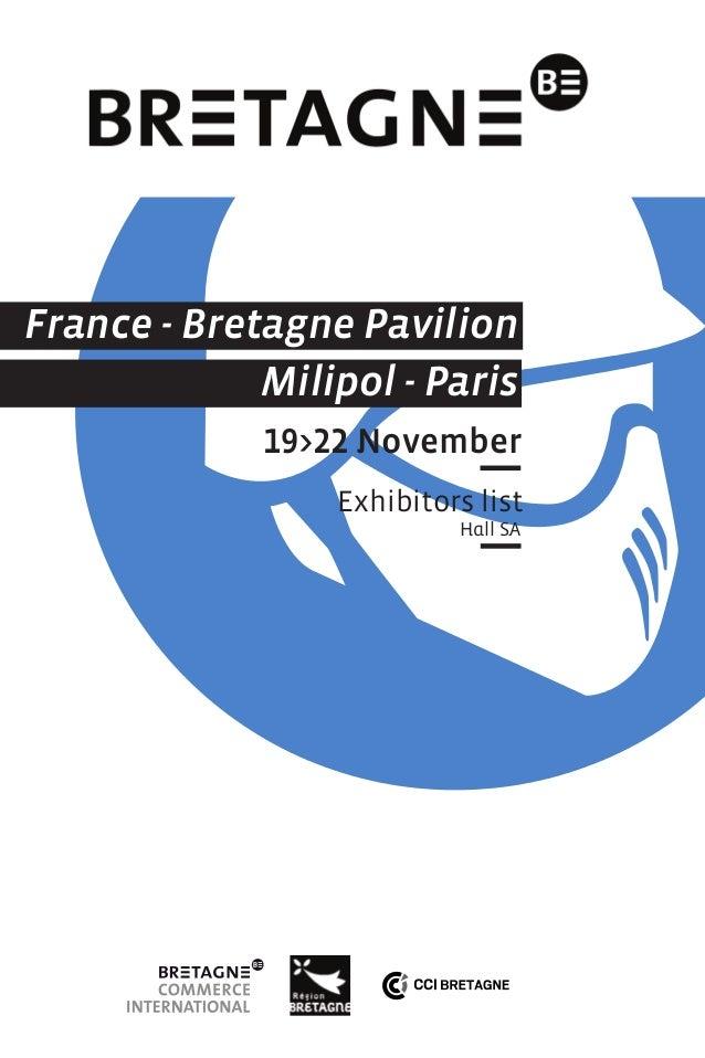 France - Bretagne Pavilion Milipol - Paris 19>22 November Exhibitors list Hall SA