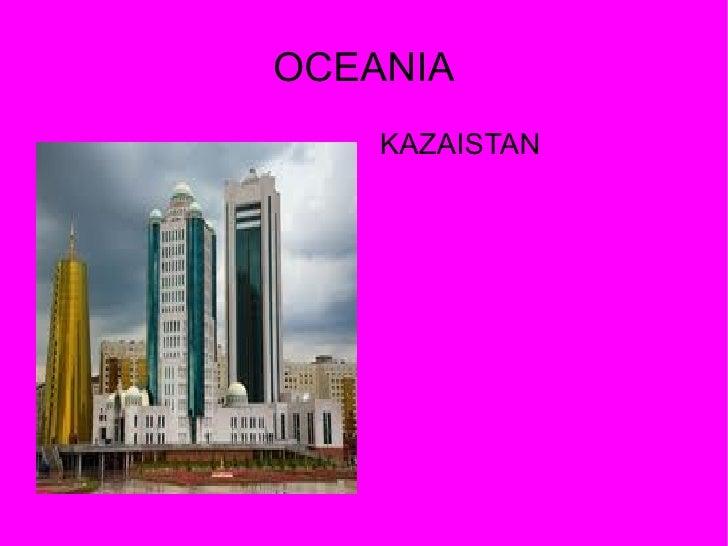 OCEANIA    KAZAISTAN
