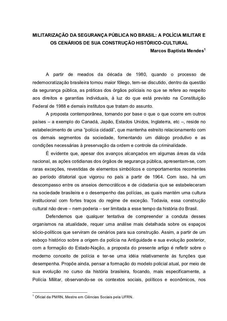MILITARIZAÇÃO DA SEGURANÇA PÚBLICA NO BRASIL: A POLÍCIA MILITAR E            OS CENÁRIOS DE SUA CONSTRUÇÃO HISTÓRICO-CULTU...
