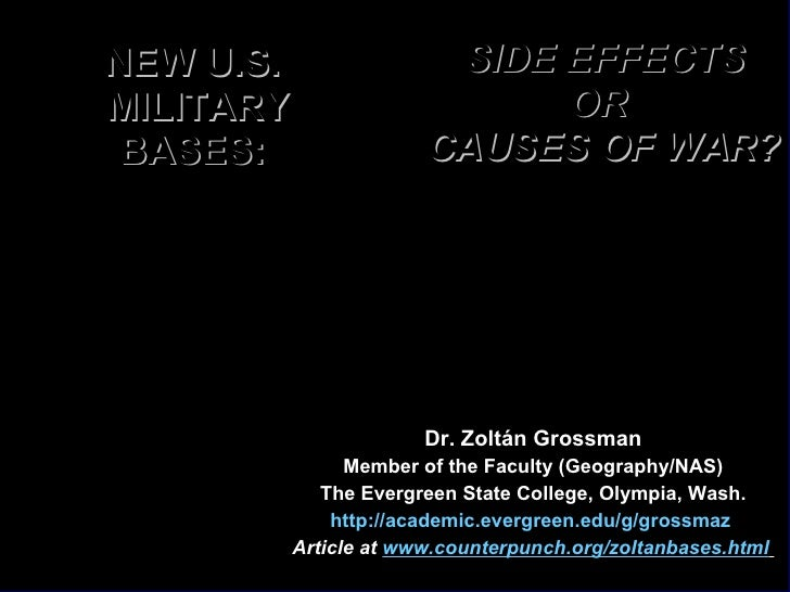 NEW U.S.  MILITARY BASES:  Dr. Zoltán Grossman Member of the Faculty (Geography/NAS) The Evergreen State College, Olympia,...