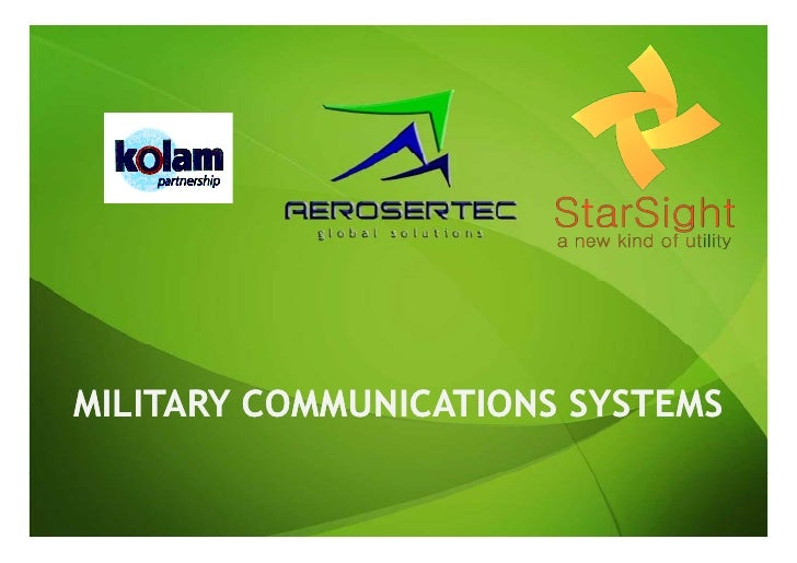 MILITARY COMMUNICATIONS SYSTEMS