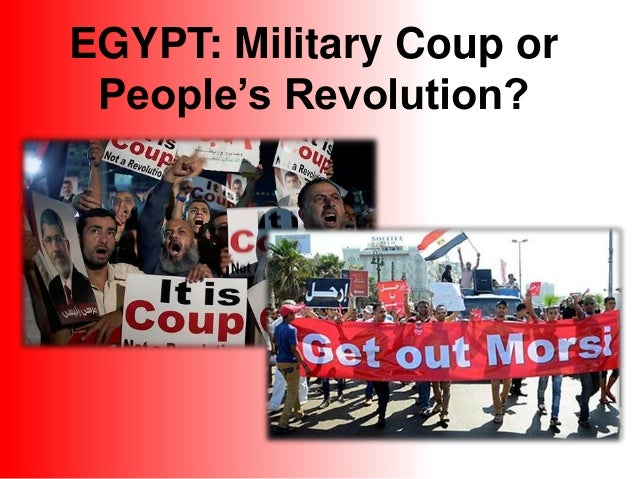 EGYPT: Military Coup or People's Revolution?