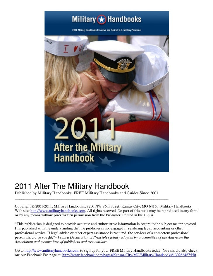 2011 After The Military HandbookPublished by Military Handbooks, FREE Military Handbooks and Guides Since 2001____________...