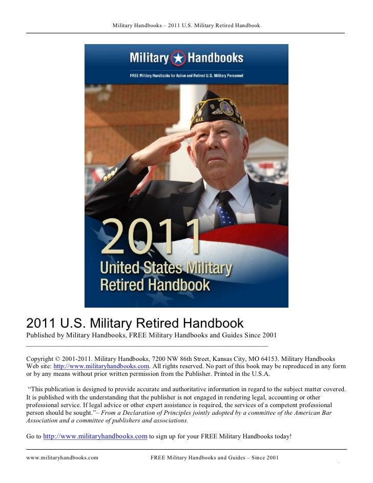 MilitaryHandbooks–2011U.S.MilitaryRetiredHandbook2011U.S.MilitaryRetiredHandbookPublishedbyMilitaryHandboo...