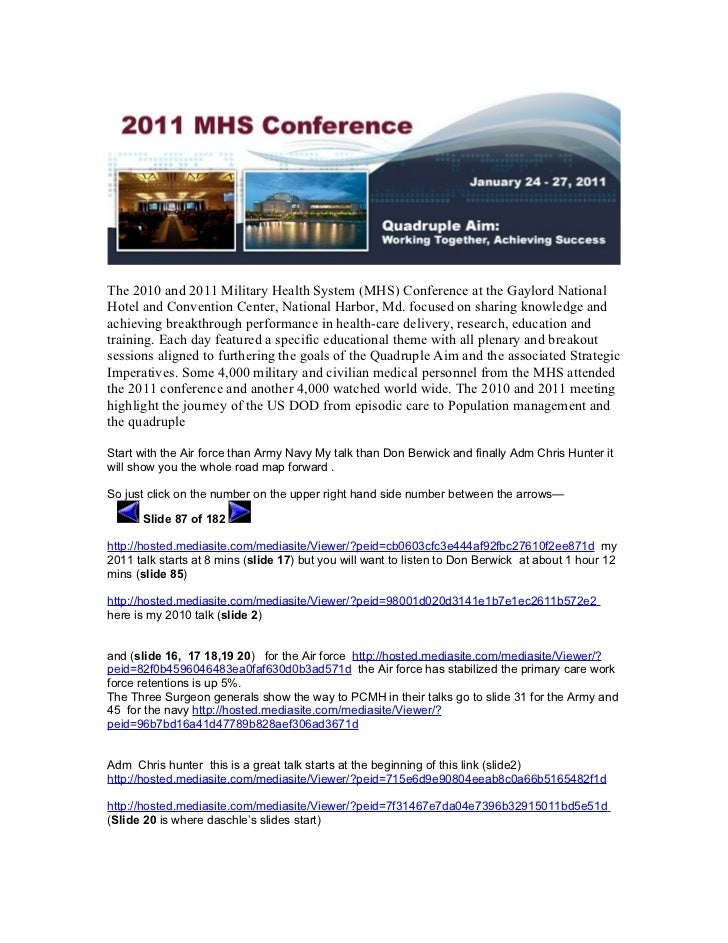The 2010 and 2011 Military Health System (MHS) Conference at the Gaylord NationalHotel and Convention Center, National Har...