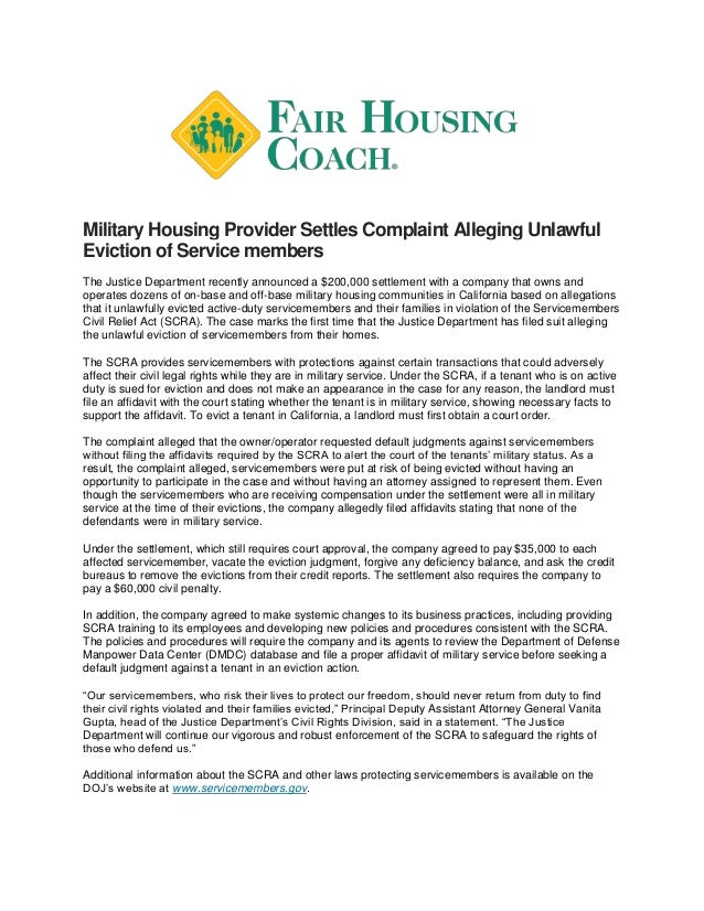 Military Housing Provider Settles Complaint Alleging Unlawful Eviction of Service members The Justice Department recently ...