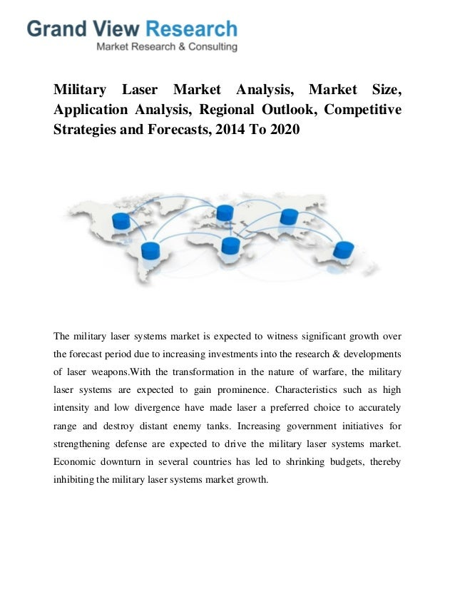 military laser systems market 2020 byapplication This market research report presents a detailed segmentation of the global  military laser systems market by application (defense and homeland security),.