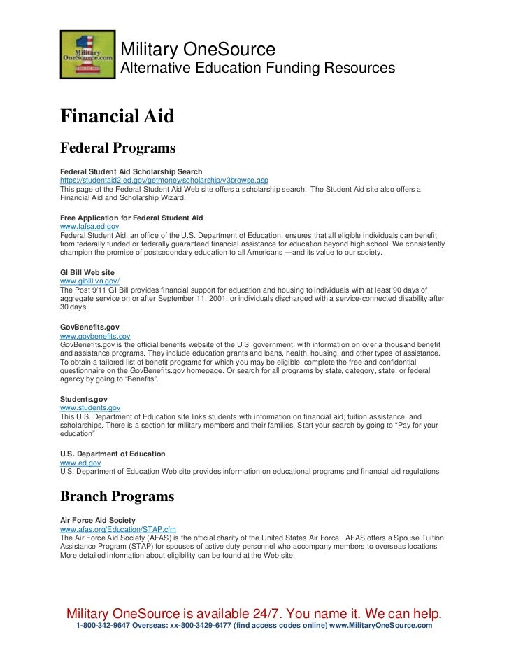 Military OneSource                  Alternative Education Funding ResourcesFinancial AidFederal ProgramsFederal Student Ai...