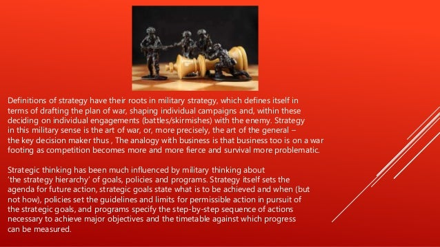 the origin of strategy Strategy definition, the science or art of combining and employing the means of war in planning and directing large military movements and operations see more.