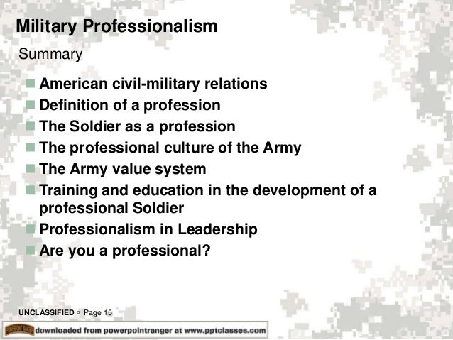 military appearance and professionalism in Free military papers  swarms of mini uavs with the appearance and perceived  military professionalism- the importance of professionalism in the united.