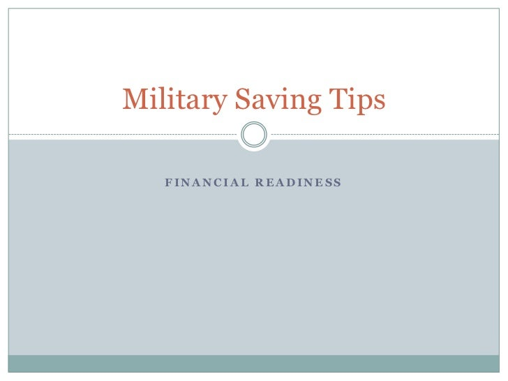 Military Saving Tips   FINANCIAL READINESS