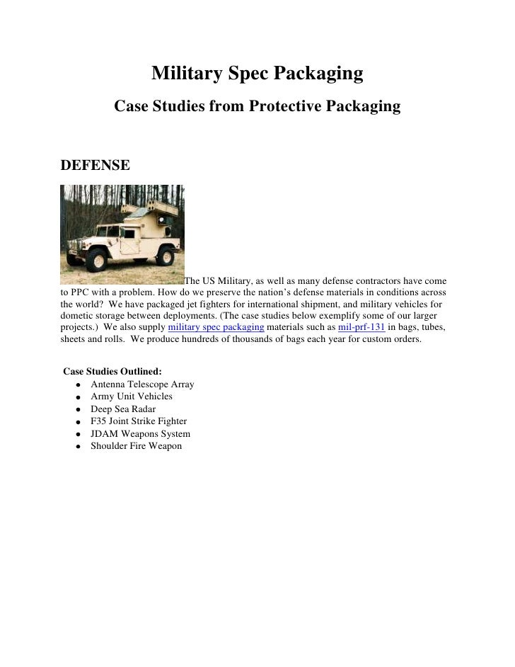 Military Spec Packaging             Case Studies from Protective PackagingDEFENSE                              The US Mili...