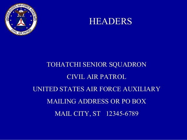 Attractive ... 13. HEADERS TOHATCHI SENIOR SQUADRON CIVIL AIR PATROL ...