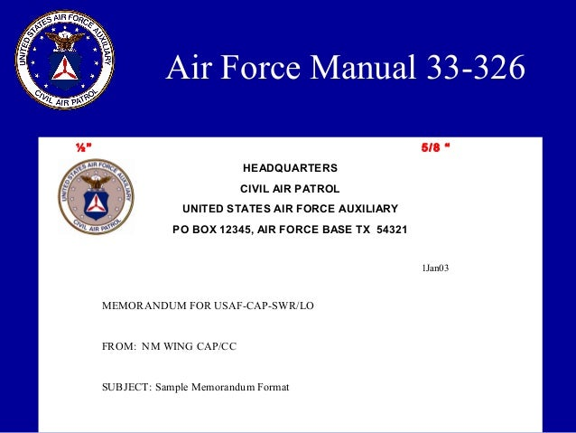 ... CAP/CC SUBJECT: Sample Memorandum Format Air Force Manual 33 326; 39.