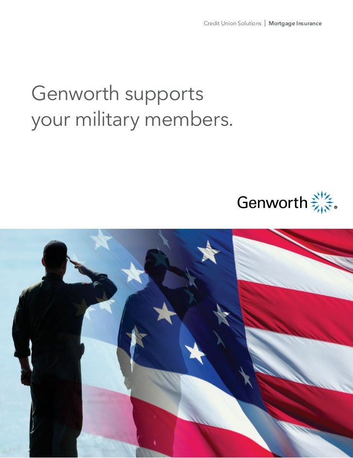 Credit Union Solutions   I Mortgage InsuranceGenworth supportsyour military members.