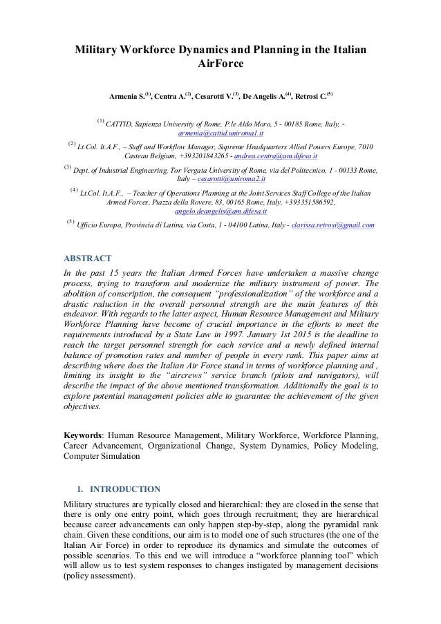 Military Workforce Dynamics and Planning in the Italian AirForce Armenia S.(1) , Centra A.(2) , Cesarotti V.(3) , De Angel...