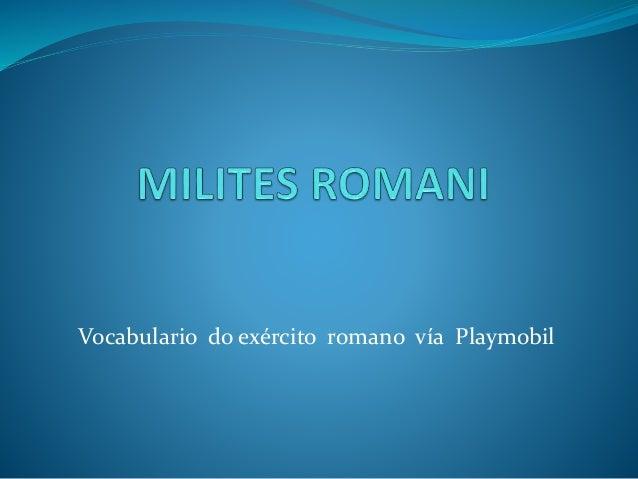 Vocabulario do exército romano vía Playmobil