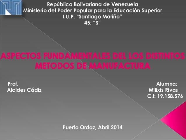 """República Bolivariana de Venezuela Ministerio del Poder Popular para la Educación Superior I.U.P. """"Santiago Mariño"""" 45: """"S..."""