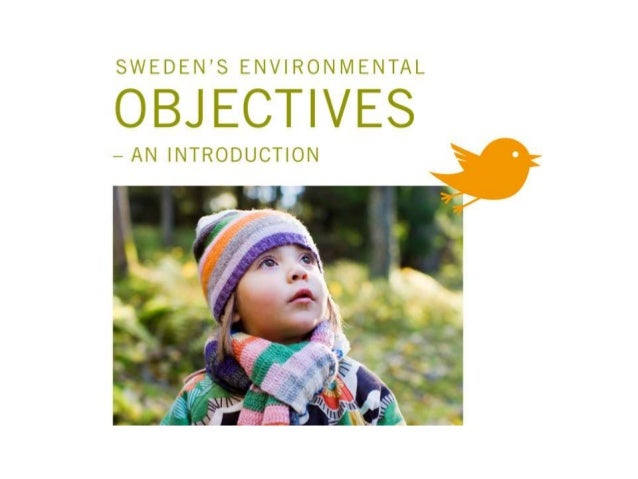 Sweden's environmental objectives – an introduction