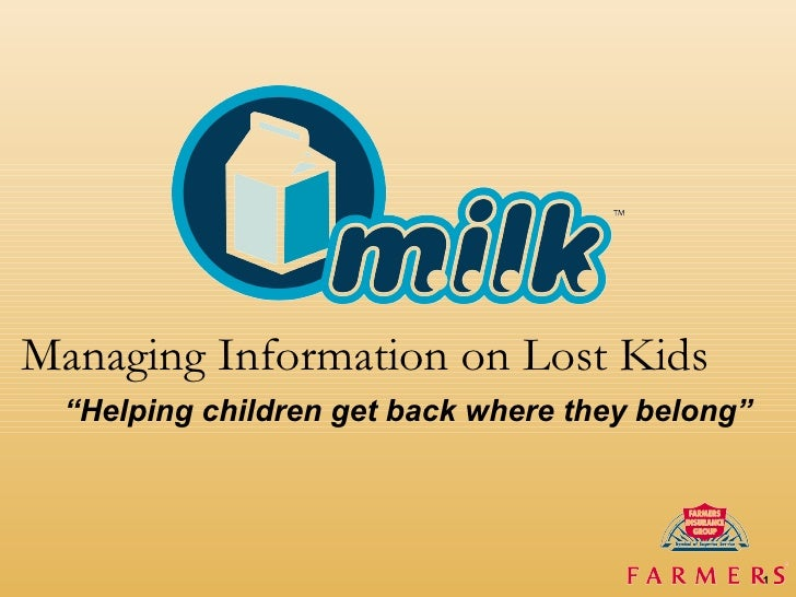 """"""" Helping children get back where they belong"""" Managing Information on Lost Kids"""