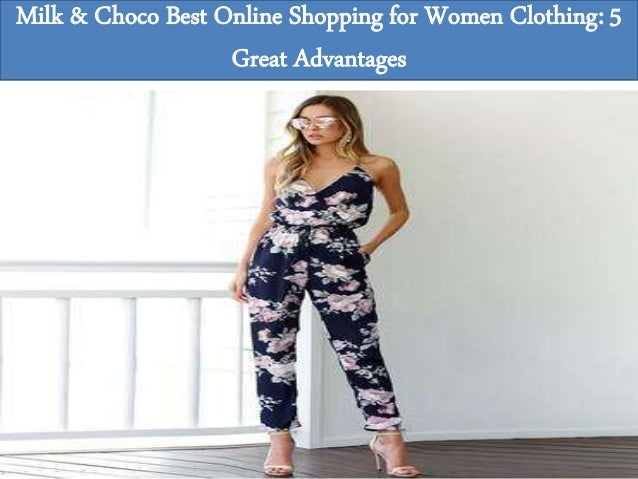 1f77697d6 Milk & Choco Best Online Shopping for Women Clothing: 5 Great Advantages;  10.