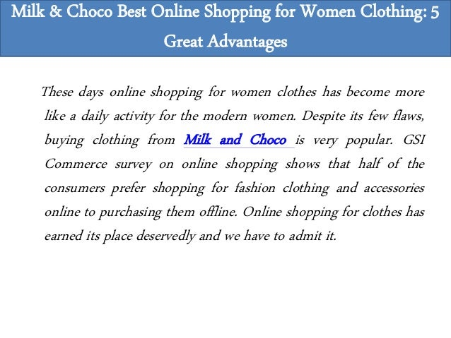 5756e148e Milk & Choco Best Online Shopping for Women Clothing: 5 Great Advantages; 2.