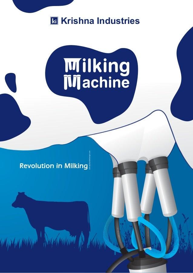Krishna Industries Revolution in Milking online@kumbhdesign.com