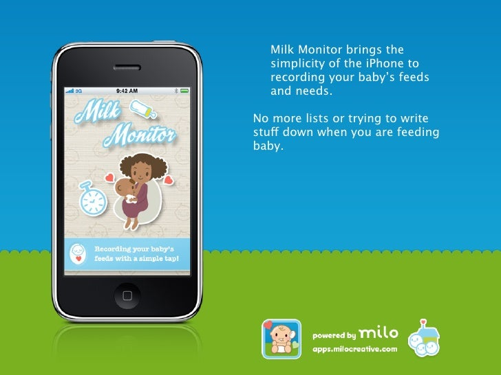 Milk Monitor brings the simplicity of the iPhone to recording your baby's feeds and needs.  No more lists or trying to wri...