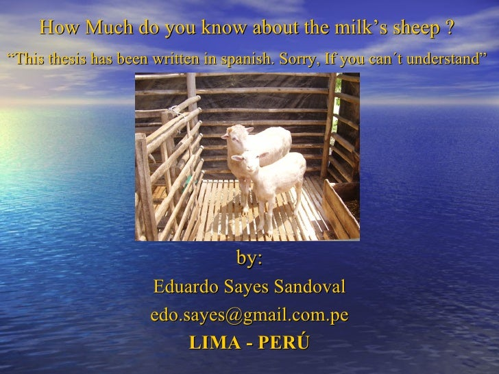 """How Much do you know about the milk's sheep ?  """" This thesis has been written in spanish. Sorry, If you can´t understand"""" ..."""