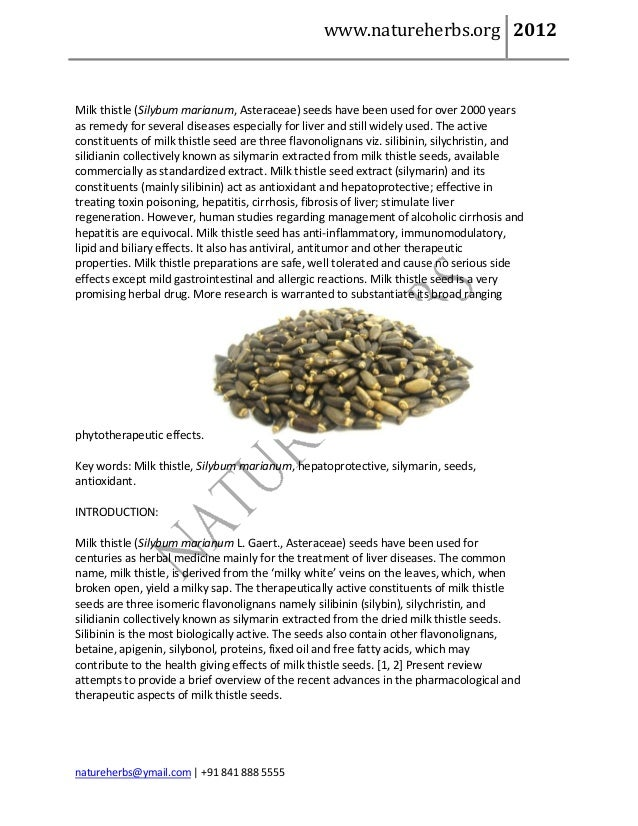 www.natureherbs.org 2012Milk thistle (Silybum marianum, Asteraceae) seeds have been used for over 2000 yearsas remedy for ...