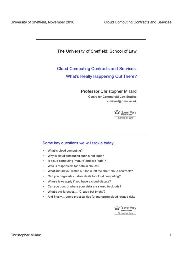 University of Sheffield, November 2010                              Cloud Computing Contracts and Services                ...