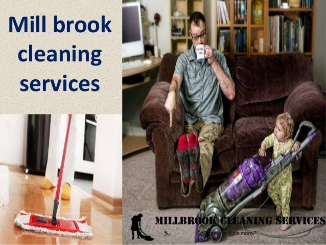 Mill brook cleaning services