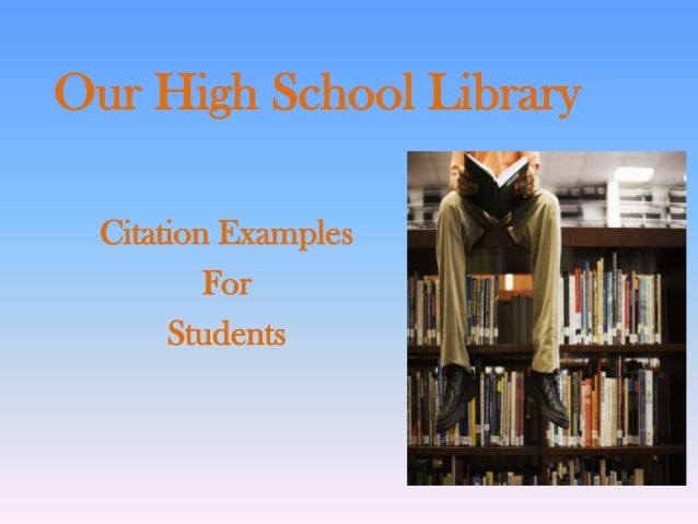 Our High School Library Citation Examples For Students