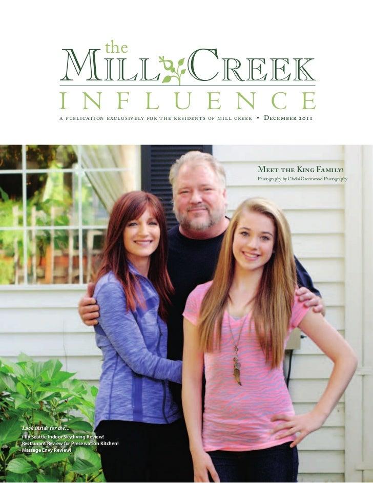 the                 MilloCreek                 i n f l u e n c e                 a publication exclusively for the residen...