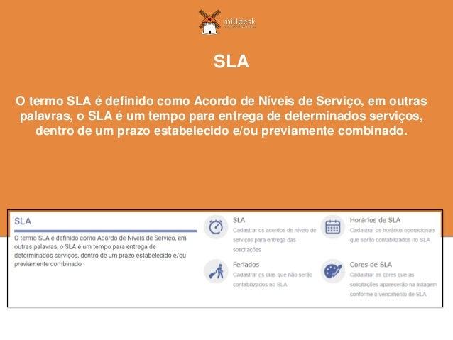 O termo SLA é definido como Acordo de Níveis de Serviço, em outras palavras, o SLA é um tempo para entrega de determinados...