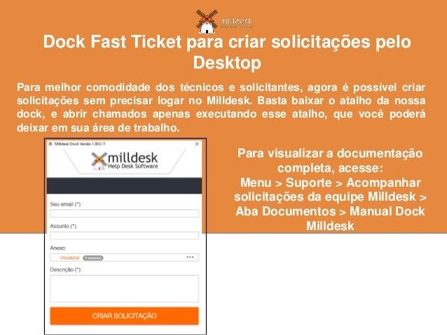 Para melhor comodidade dos técnicos e solicitantes, agora é possível criar solicitações sem precisar logar no Milldesk. Ba...